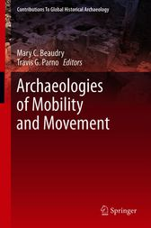 Archaeologies of Mobility and Movement by Mary C Beaudry