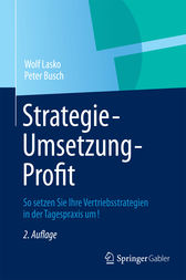 Strategie - Umsetzung - Profit by Wolf Lasko