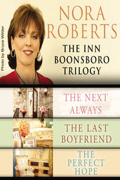 Nora Roberts: The Inn Boonsboro Trilogy by Nora Roberts