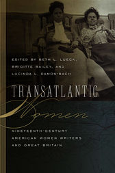 Transatlantic Women by Beth L. Lueck