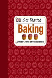 Get Started: Baking by Amanda Wright