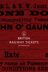 British Railway Tickets by Jan Dobrzynski
