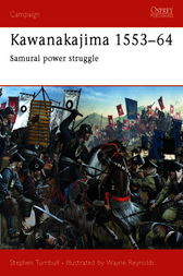 Kawanakajima 1553-64 by Stephen Turnbull