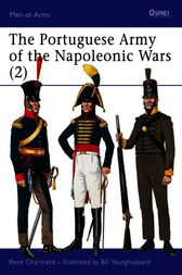 The Portuguese Army of the Napoleonic Wars (2) by Rene Chartrand