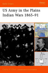 US Army in the Plains Indian Wars 1865-1891