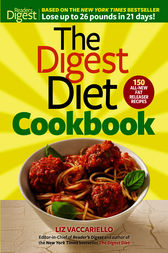 The Digest Diet Cookbook by Liz Vaccariello