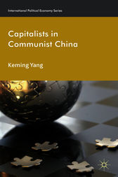 Capitalists in Communist China by Keming Yang