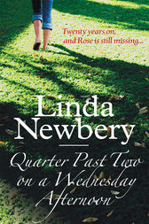 Quarter Past Two On A Wednesday Afternoon by Linda Newbery