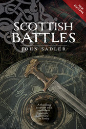 Scottish Battles by John Sadler