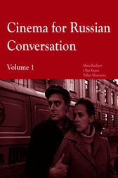 Cinema for Russian Conversation, Volume 1 by Olga Kagan
