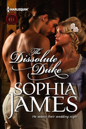 The Dissolute Duke by Sophia James