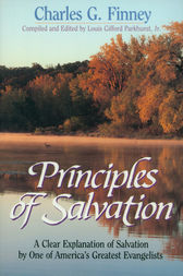 Principles of Salvation by Charles Finney