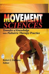 Movement Sciences by Robert J Palisano
