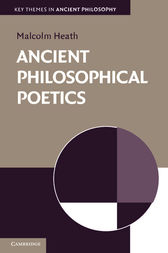 Ancient Philosophical Poetics by Malcolm Heath