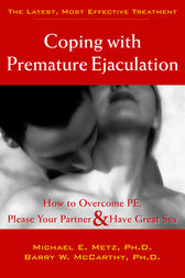 Coping with Premature Ejaculation by Barry W. McCarthy
