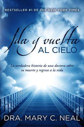 Ida y vuelta al Cielo by Mary C. Md Neal