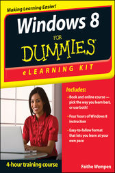 Windows 8 eLearning Kit For Dummies by Faithe Wempen