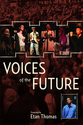 Voices of the Future by Etan Thomas