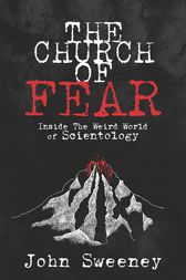 The Church of Fear by John Sweeney
