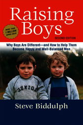 Raising Boys by Steve Biddulph