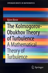The Kolmogorov-Obukhov Theory of Turbulence by Bjorn Birnir
