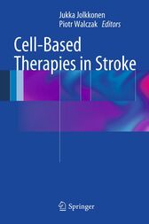 Cell-Based Therapies in Stroke by unknown