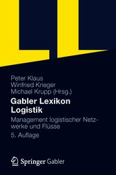 Gabler Lexikon Logistik by Peter Klaus