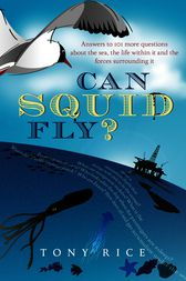 Can Squid Fly? by Ben Quash