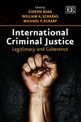 International Criminal Justice by Gideon Boas