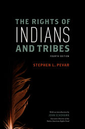 The Rights of Indians and Tribes by Stephen Pevar
