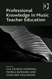 Professional Knowledge in Music Teacher Education by Eva Georgii-Hemming