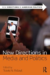 New Directions in Media and Politics by Travis N. Ridout