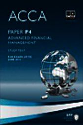 ACCA P4 - Advanced Financial Management - Study Text 2013