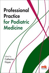 Professional Practice for Podiatric Medicine