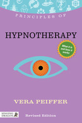 Principles of Hypnotherapy by Vera Peiffer