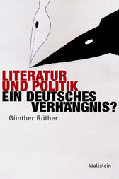 Literatur und Politik by Günther Rüther