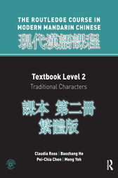 Routledge Course in Modern Mandarin Chinese Level 2 Traditional by Claudia Ross