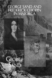 George Sand and Frederick Chopin in Majorca by Sand