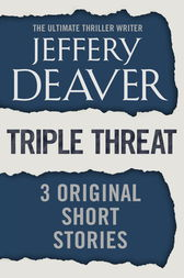 Triple Threat by Jeffery Deaver
