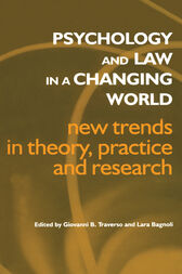 Psychology and Law in a Changing World by Lara Bagnoli
