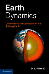 Earth Dynamics by D. E. Smylie