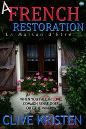 A French Restoration by Clive Kristen