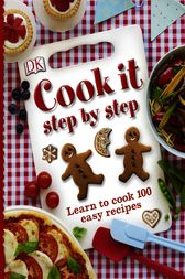 Cook It Step by Step by DK
