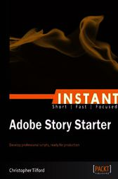Instant Adobe Story Starter by Christopher Tilford