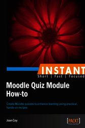 Instant Moodle Quiz Module How-to by Joan Coy