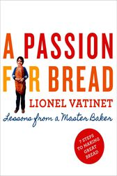 A Passion for Bread by Lionel Vatinet