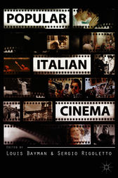 Popular Italian Cinema by Louis Bayman