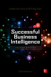 Successful Business Intelligence, Second Edition by Cindi Howson