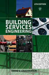 Building Services Engineering by David V. Chadderton