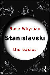 Stanislavski: The Basics by Rose Whyman